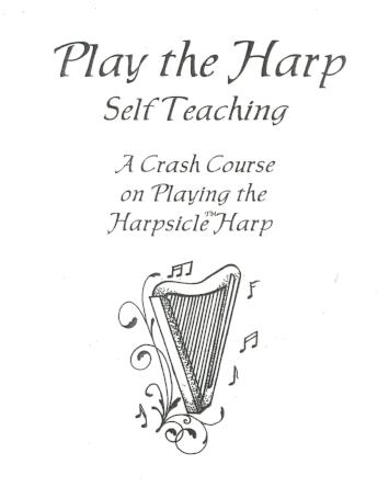 Play the Harp - A Crash Course on playing  the Harpsicle Harp