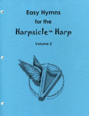 Easy Hymns for the Harpsicle Harp Volume 2