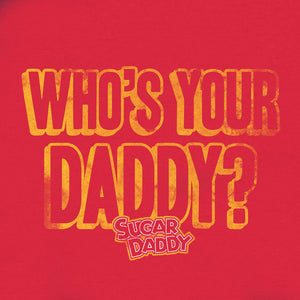 Distressed Who's Your Daddy graphic and licensed Sugar Daddy candy logo on a red men's t-shirt.