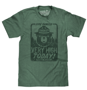 Dark green tri-blend heather t-shirt with a distressed graphic print of a Smokey Bear and Fire Danger Very High Today text.