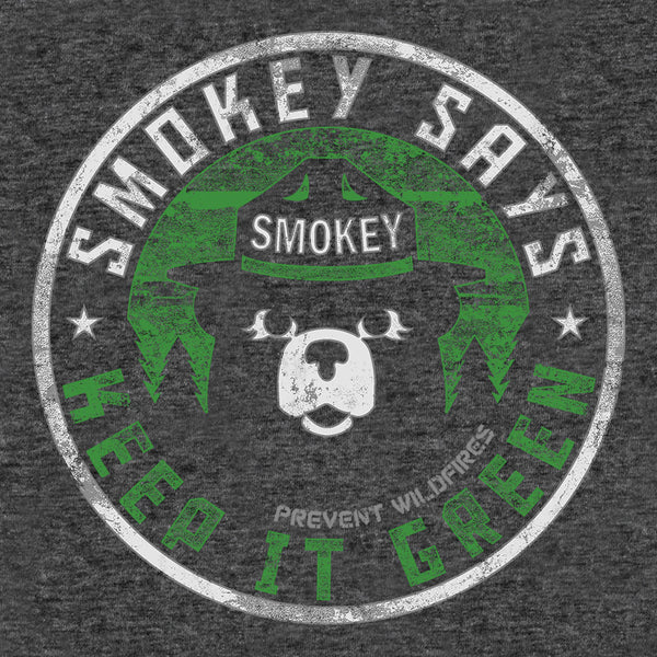 "Smokey Says ""Keep it Green, Prevent Wildfires"""
