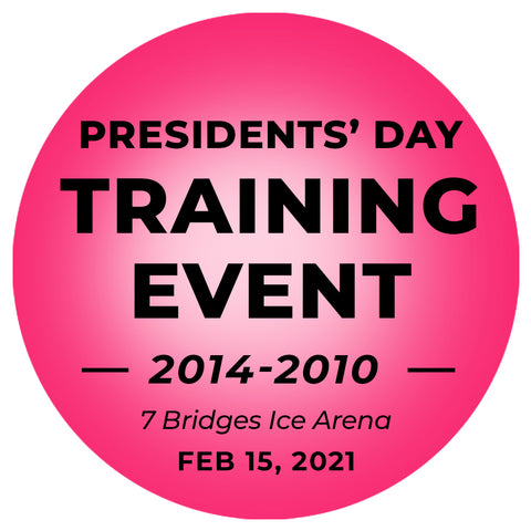President's Day Training Event / 2010 - 2014 / Seven Bridges Ice Arena DEPOSIT $25.00