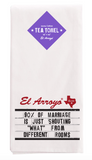 El Arroyo Tea Towels