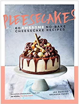Pleesecakes 60 Awesome NO-BAKE Cheesecake Recipes
