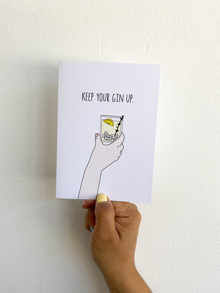 Greeting Card: Keep your Gin Up