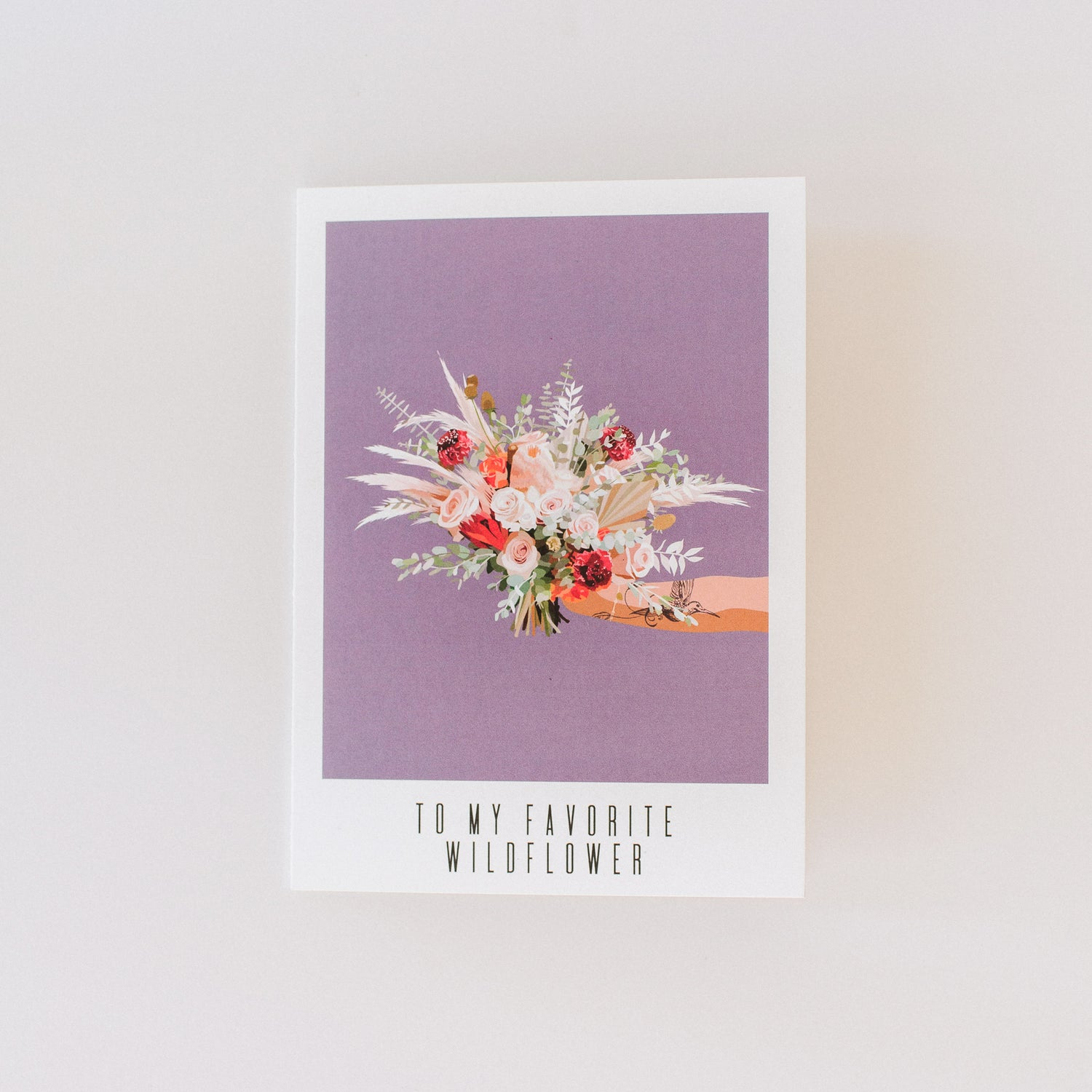 Greeting Card: To My Favorite Wildflower