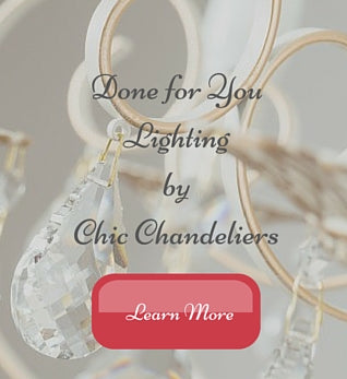 Done for You Lighting Service by Chic Chandeliers