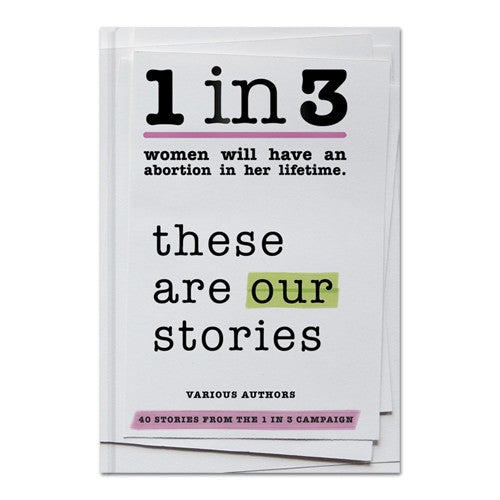 1 in 3: These are Our Stories (Paperback)