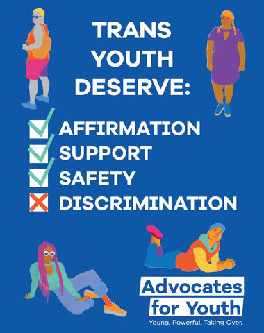 """Trans Youth Deserve"" Poster"