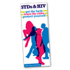 STDs & HIV: Get the Facts, Learn the Risks, Protect Yourself