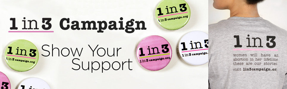 1 in 3 Campaign Show Your Support