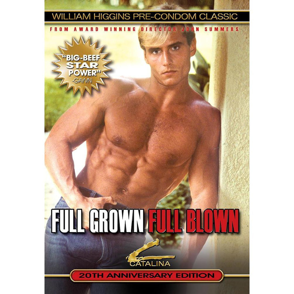 Full Grown, Full Blown
