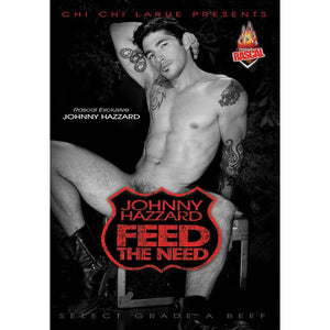 Johnny Hazzard Feed the Need