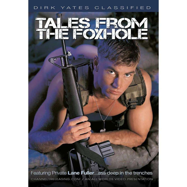 Tales From The Fox Hole
