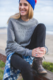 When Life Makes Waves Sweatshirt