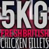5kg Local High Welfare Chicken Fillets