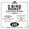 3 Bird Roast - Christmas Dinner - feeds 6