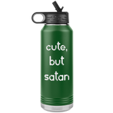 CUTE, BUT SATAN 32oz Water Bottle Tumbler