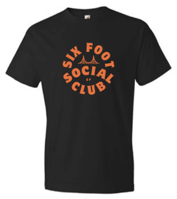 Six Foot Social Club T-Shirt