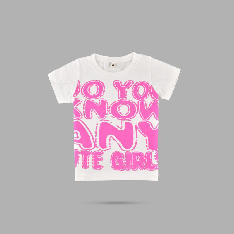 4e50f0de Do You Know Any Cute Girls Kids Tee Shirt Girl's Tee Shirt First Choice 12-
