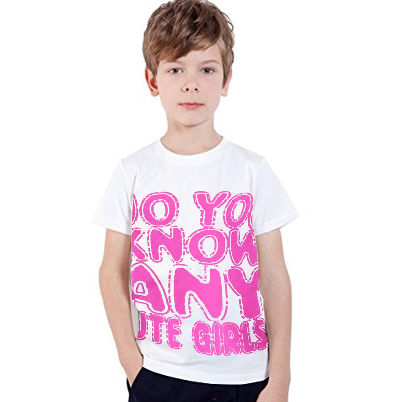 Do You Know Any Cute Girls Kids Tee Shirt Girl's Tee Shirt First Choice 12-18 Months