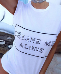 Celine Me Alone Womens Tee