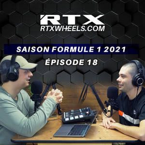 Saison F1 2021 | RTX Podcast #18