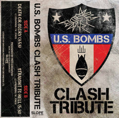 U.S. BOMBS - Clash Tribute - BRAND NEW CASSETTE TAPE