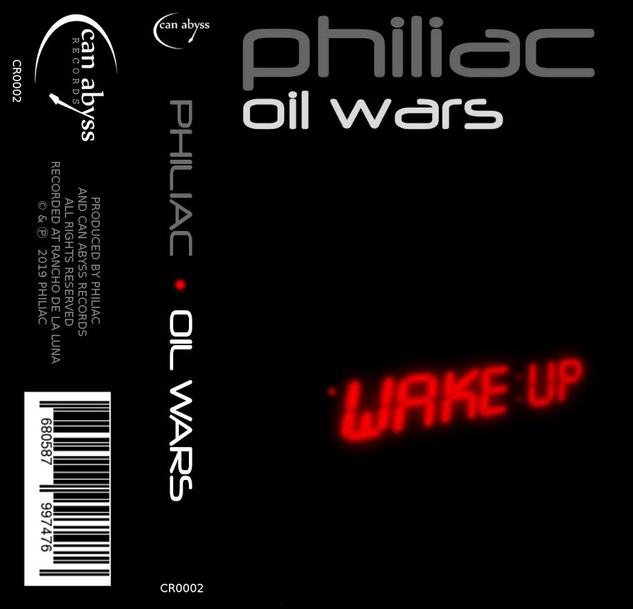 PHILIAC - oil wars - BRAND NEW CASSETTE TAPE - CSD2019