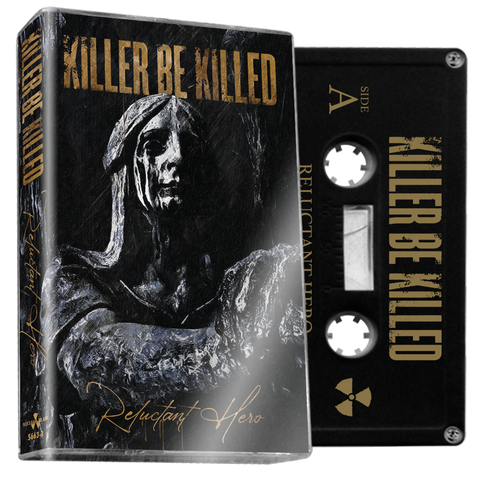 KILLER BE KILLED - Reluctant Hero (Black Cassette) - BRAND NEW CASSETTE TAPE