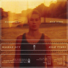 WASHED OUT - high times - BRAND NEW CASSETTE TAPE