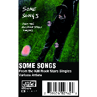 SOME SONGS - from the kill rock stars singles - BRAND NEW CASSETTE TAPE compilation