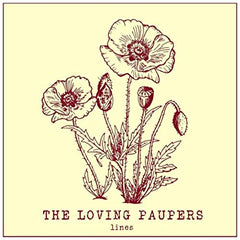 THE LOVING PAUPERS - lines / dubs - BRAND NEW CASSETTE TAPE - CSD2019