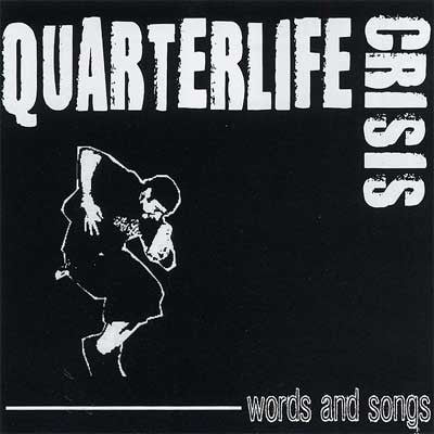"Quarterlife crisis ""words and songs"" CD brand new Longisland punk rock"