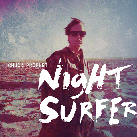CHUCK PROPHET - night surfer - BRAND NEW CASSETTE TAPE