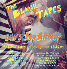 BLANK TAPES - sun's too bright - BRAND NEW CASSETTE TAPE