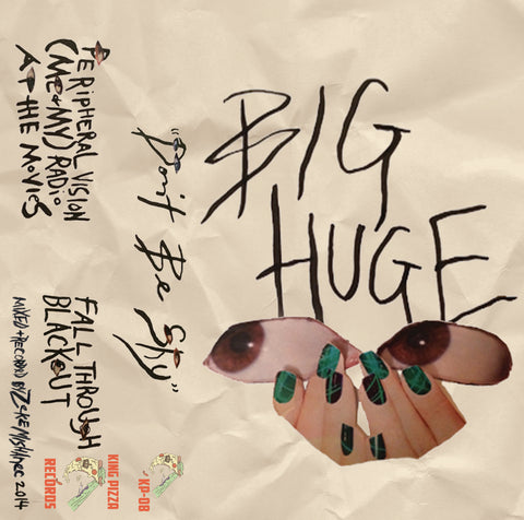 BIG HUGE - don't be shy - BRAND NEW CASSETTE TAPE