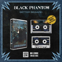 BLACK PHANTOM - better beware - BRAND NEW CASSETTE TAPE