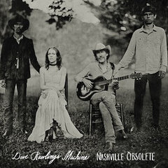 Rawlings Machine, Dave - Nashville Obsolete - CSD (2016)