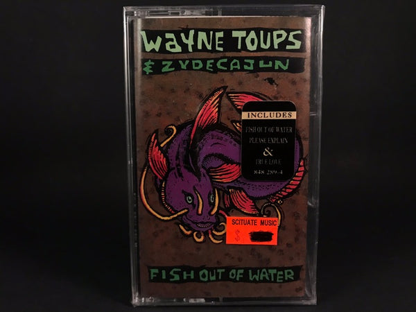 Wayne Toups And Zydecajun - Fish Out Of Water - BRAND NEW CASSETTE TAPE - cajun