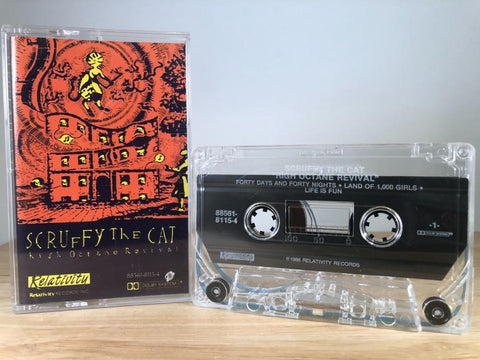 SCRUFFY THE CAT - high octane revival - CASSETTE TAPE