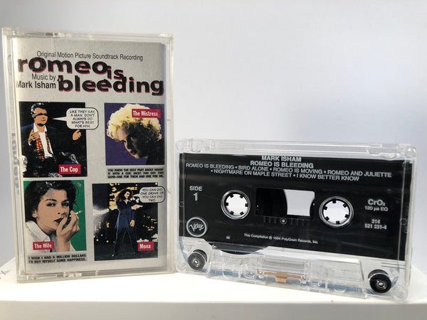 ROMEO IS BLEEDING - soundtrack : mark isham - CASSETTE TAPE