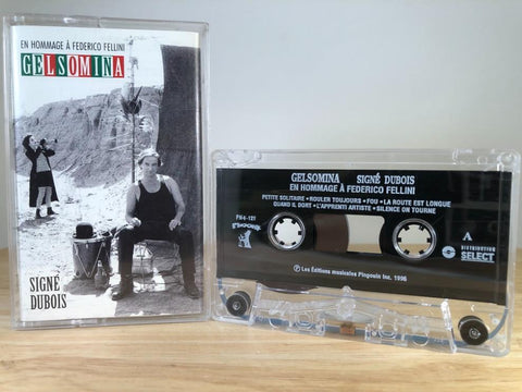DUBOIS - gelsomina - Signé Dubois - CASSETTE TAPE [made in Canada]