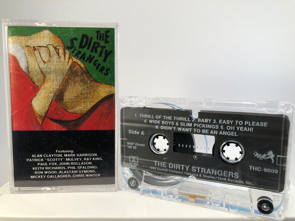 THE DIRTY STRANGERS - CASSETTE TAPE