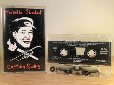 MICHELLE SHOCKED - captain swing - CASSETTE TAPE