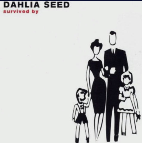 DAHLIA SEED - survived by - CASSETTE TAPE [Cassette Week 2020]