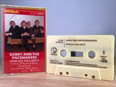 GERRY AND THE PACEMAKERS - how do you like it - CASSETTE TAPE