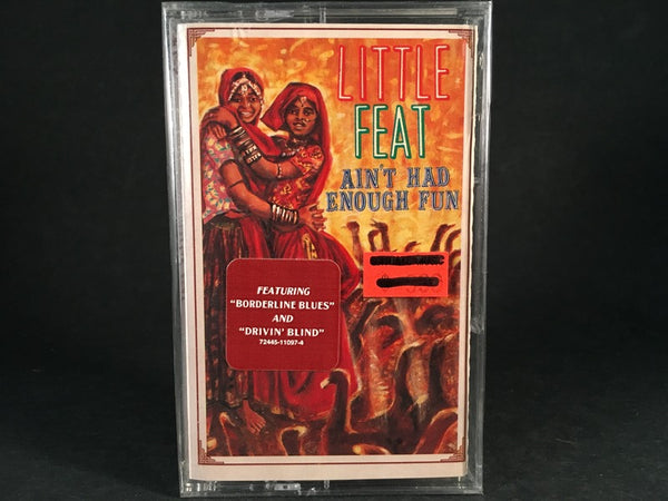 LITTLE FEAT - ain't had enough fun - BRAND NEW CASSETTE TAPE