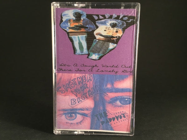 THE DADDYS - smother your brother - CASSETTE TAPE