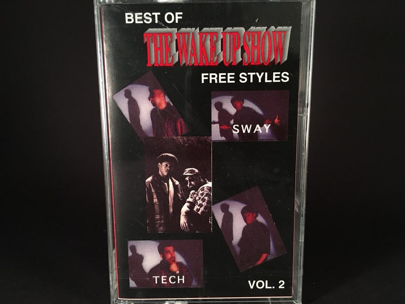 Sway & King Tech – Best Of The Wake Up Show Free Styles Vol. 2 - BRAND NEW CASSETTE TAPE - hiphop - Doug E Fresh / KRS One / Fugees